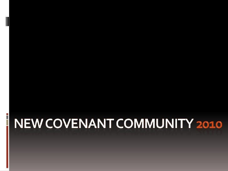 New Covenant Community 2010<br />