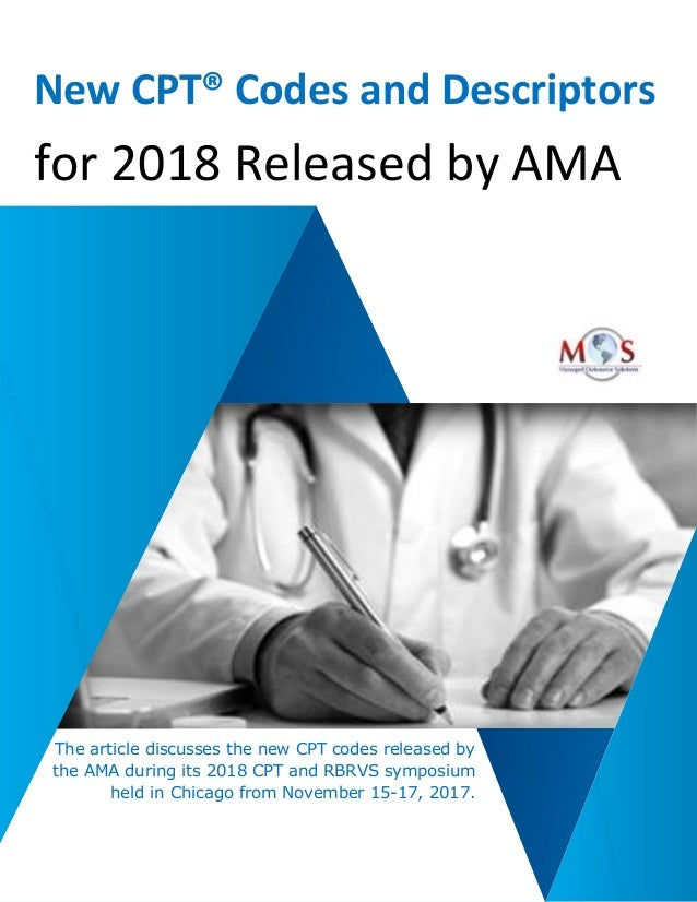 New CPT® Codes and Descriptors for 2018 Released by AMA