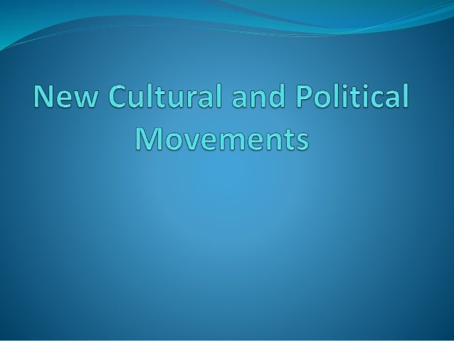 New Cultural Movements  The culture of a country are some of the non-physical characteristics that make a country distinc...