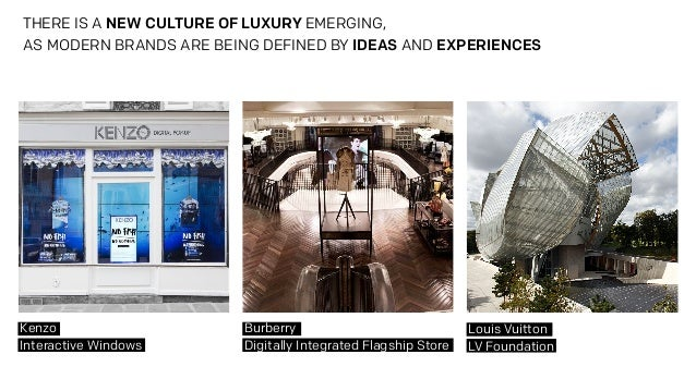 THE NEW CULTURE OF LUXURY  Slide 3
