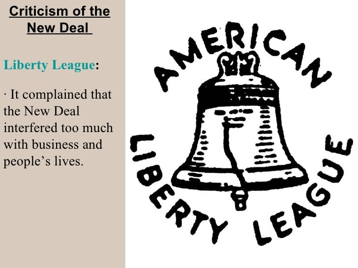 critics of the new deal essay The new deal saving liberal democracy politics essay  the aim of the following essay is to suggest that the new deal was not  yet as many of his critics.