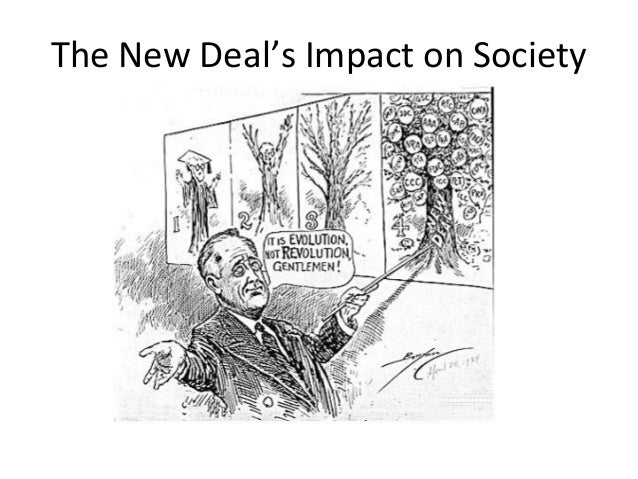 effect of the new deal on 06062018 the major effect of the great depression and the new deal on america was expanded government intervention into new areas of.