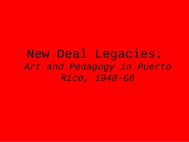 New Deal Legacies: Art and Pedagogy in Puerto Rico, 1948-68