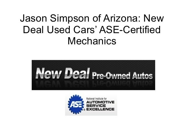 New Deal Used Cars >> New Deal Used Cars Ase Certified Mechanics