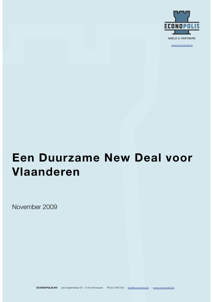 www.econopolis.be     Een Duurzame New Deal voor Vlaanderen  November 2009            ECONOPOLIS NV   Joe Englishstraat 54...