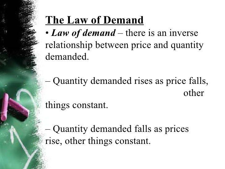 law of demand Learn more about the concept of law of demand with this dictionary definition of law of demand, which includes resources and terms related to the term.