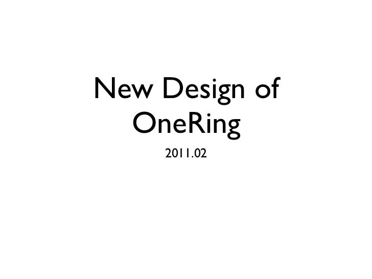 New Design of  OneRing     2011.02