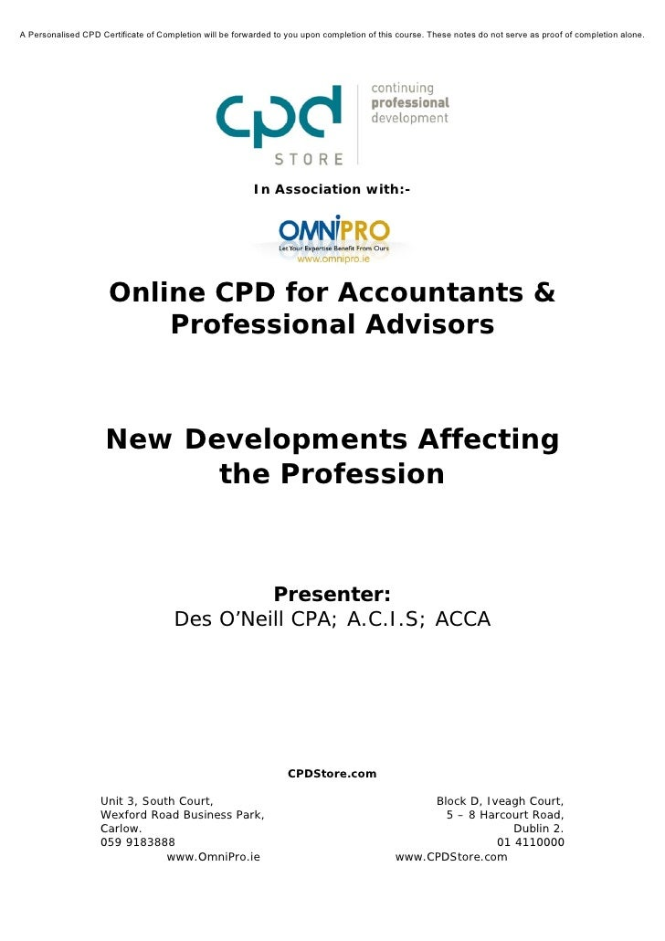 New Developments Affecting the Profession
