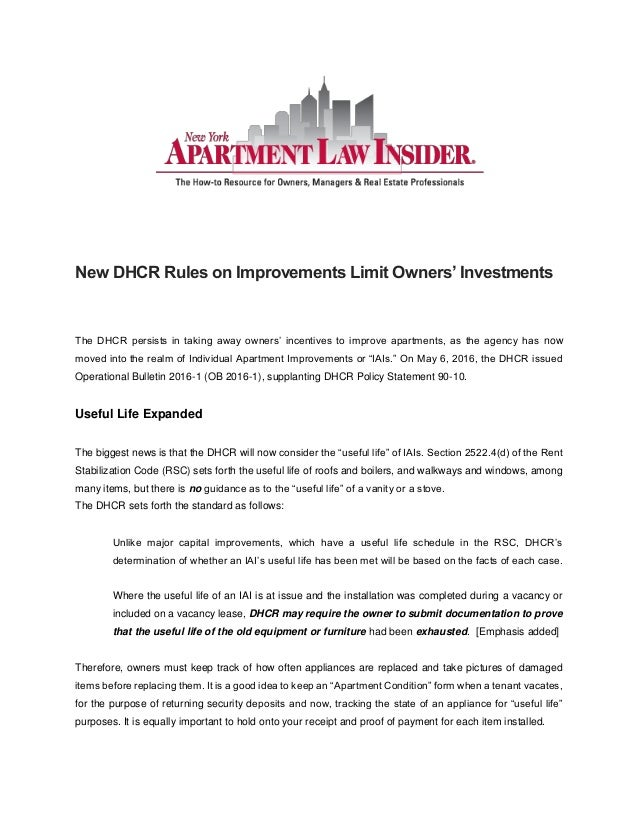 New DHCR Rules on Improvements Limit Owners' Investments The DHCR persists in taking away owners' incentives to improve ap...