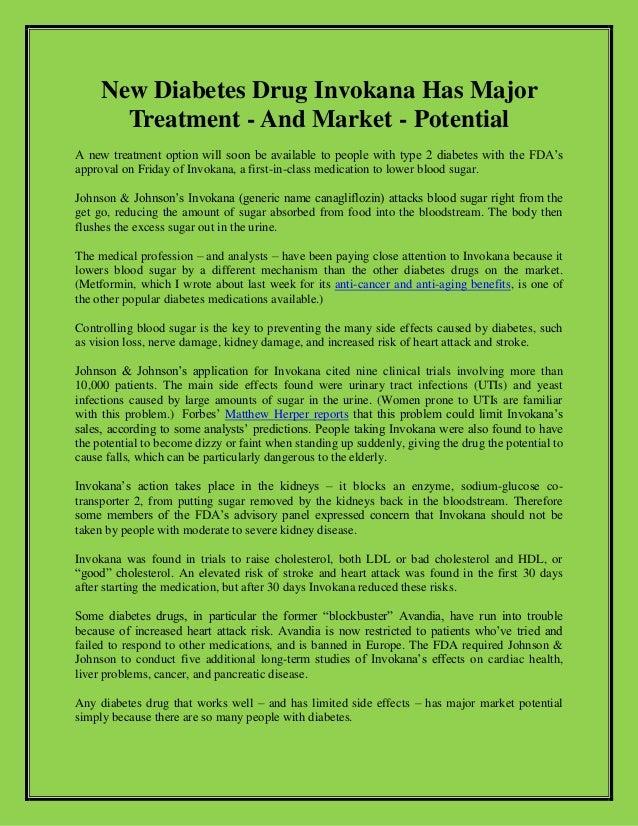 New Diabetes Drug Invokana Has MajorTreatment - And Market - PotentialA new treatment option will soon be available to peo...