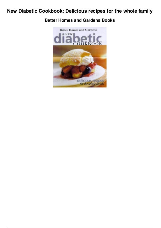 New Diabetic Cookbook: Delicious recipes for the whole family Better Homes and Gardens Books