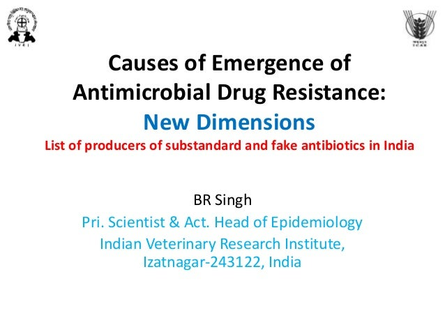 Causes of Emergence of Antimicrobial Drug Resistance: New