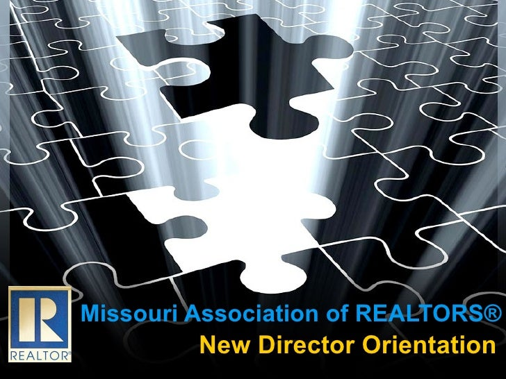 Missouri Association of REALTORS® New Director Orientation