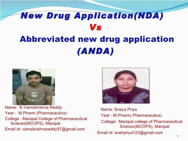 New Drug Application(NDA)  Vs   Abbreviated new drug application  (ANDA) <ul><li>Name:  B.Vamsikrishna Reddy </li></ul><ul...