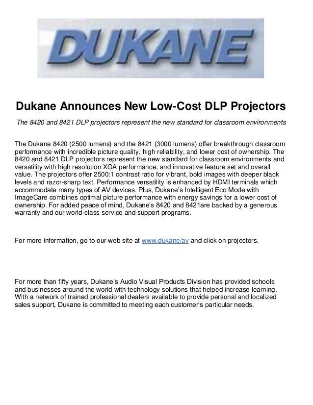 Dukane Announces New Low-Cost DLP ProjectorsThe 8420 and 8421 DLP projectors represent the new standard for classroom envi...