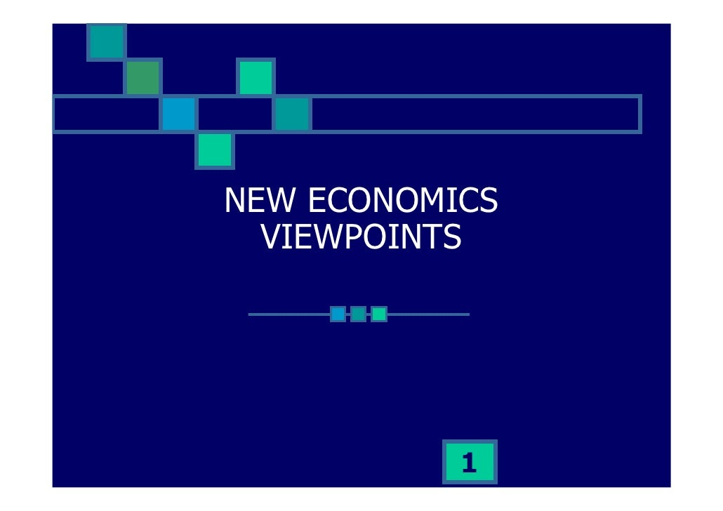 NEW ECONOMICS   VIEWPOINTS                1