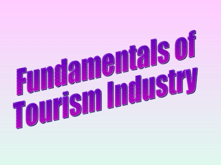 Fundamentals of Tourism Industry