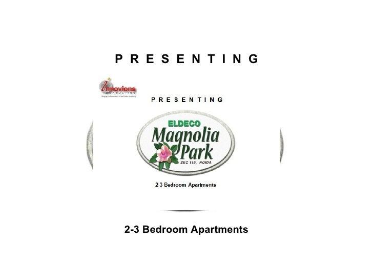 P  R  E  S  E  N  T  I  N  G 2-3 Bedroom Apartments