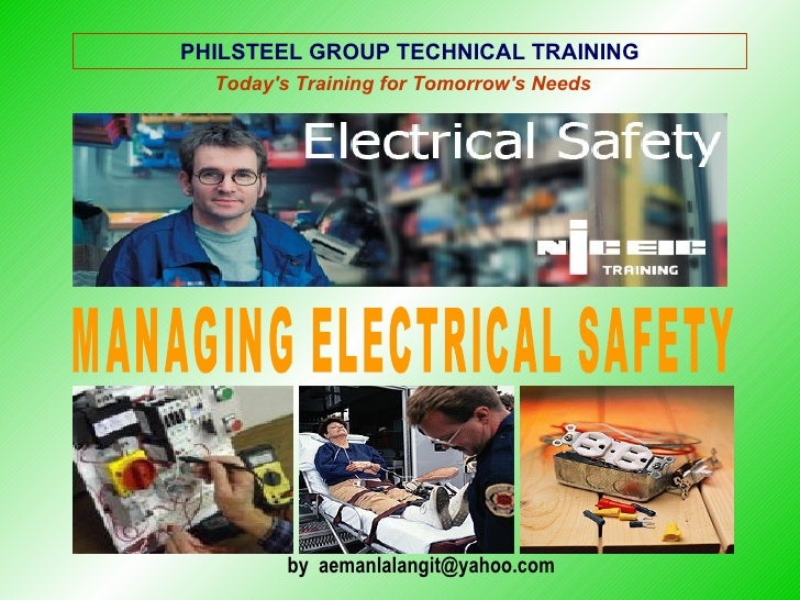 PHILSTEEL GROUP TECHNICAL TRAINING   Today's Training for Tomorrow's Needs              by aemanlalangit@yahoo.com