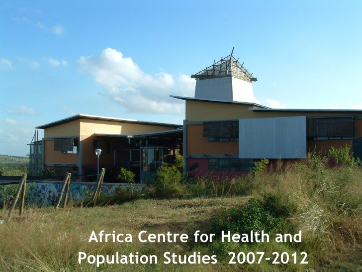 Africa Centre for Health and Population Studies  2007-2012