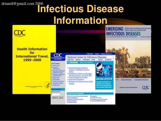 drtamil@gmail.com 2006 Infectious Disease Information