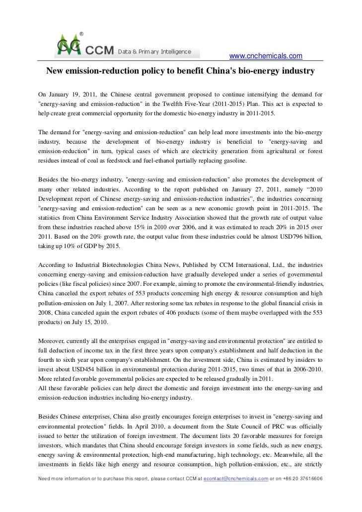 www.cnchemicals.com   New emission-reduction policy to benefit Chinas bio-energy industryOn January 19, 2011, the Chinese ...