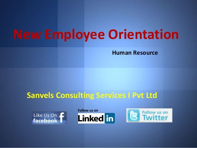 New Employee Orientation Human Resource  Sanvels Consulting Services I Pvt Ltd