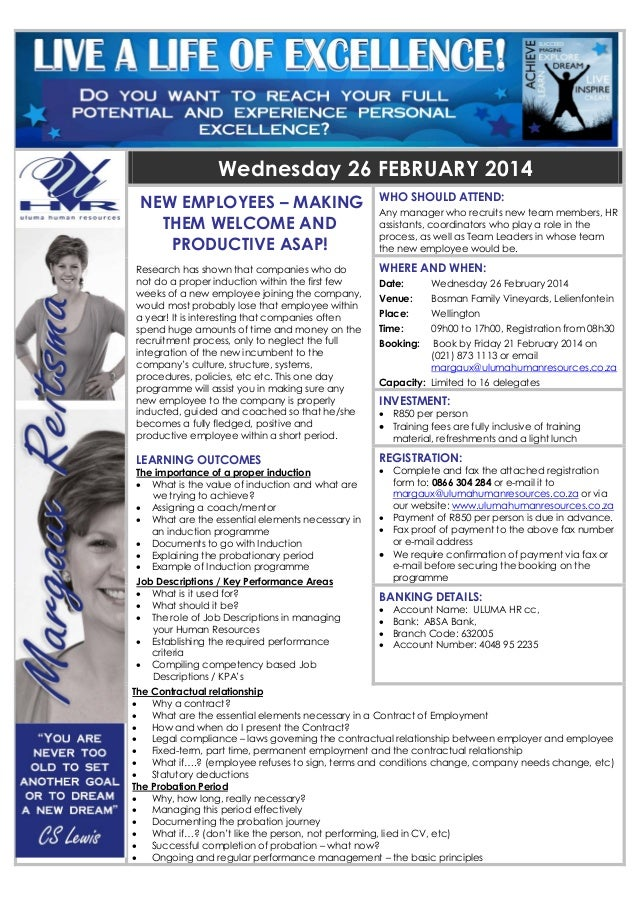 Wednesday 26 FEBRUARY 2014 NEW EMPLOYEES – MAKING THEM WELCOME AND PRODUCTIVE ASAP! Research has shown that companies who ...
