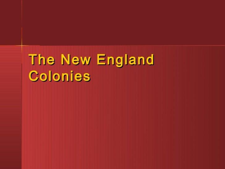 The New EnglandColonies