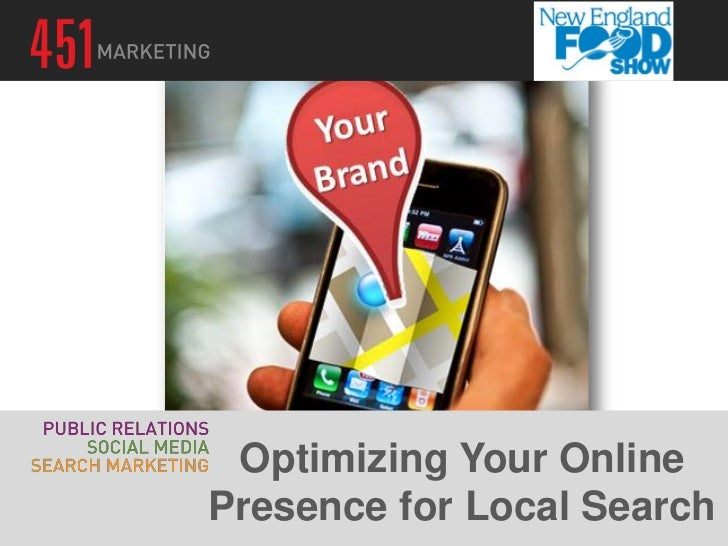 Optimizing Your OnlinePresence for Local Search