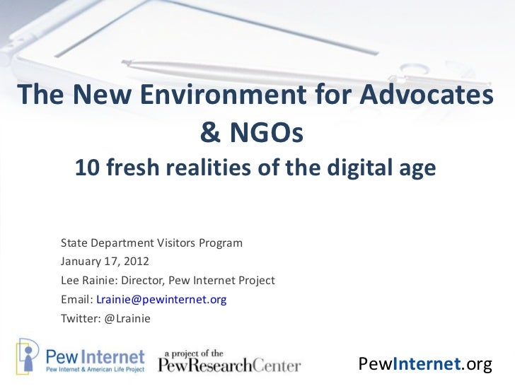 The New Environment for Advocates & NGOs  10 fresh realities of the digital age State Department Visitors Program January ...