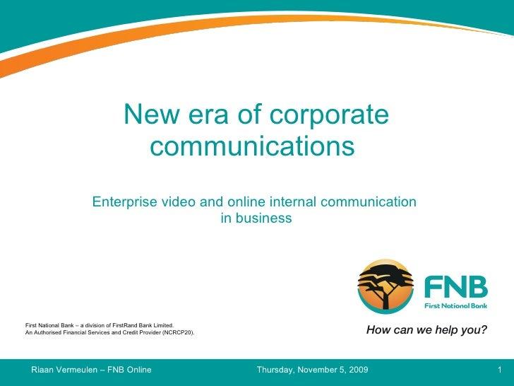 New era of corporate communications  Enterprise video and online internal communication  in business Thursday, November 5,...