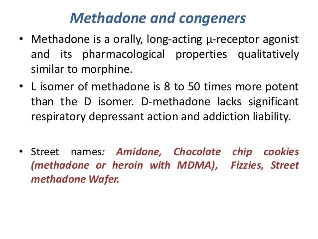 methadone and its effectiveness Medication-assisted treatment methadone – clinic-based opioid naltrexone – office-based non-addictive opioid antagonist that blocks the effects of.