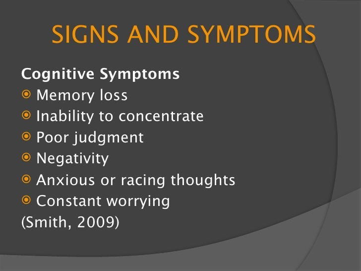SIGNS AND SYMPTOMS Emotional Symptoms  Moodiness  Irritability or short temper  Agitation, inability to relax  Feeling...