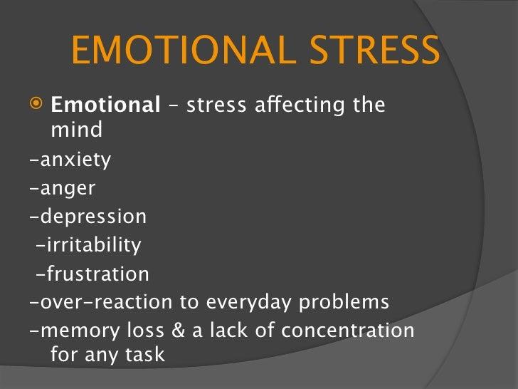 PSYCHOLOGICAL              STRESS    Psychological – long-term stress can     cause psychological problems    Symptoms: ...