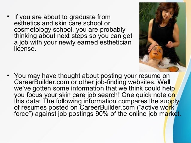 New Esthetician Job Supply and Demand Info from CareerBuilder