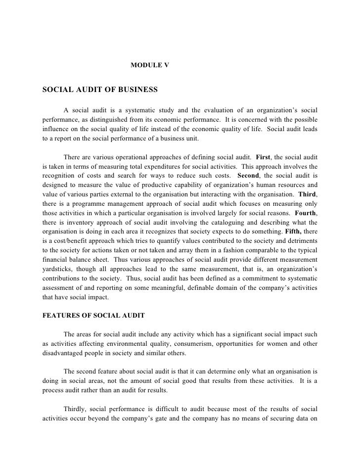 MODULE V   SOCIAL AUDIT OF BUSINESS          A social audit is a systematic study and the evaluation of an organization's ...