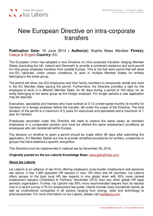 New European Directive on intra-corporate transfers Publication Date: 16 June 2014   Author(s): Sophie Maes Member Firm(s)...