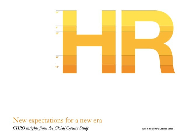 New expectations for a new era   chro insights from the global c-suite study