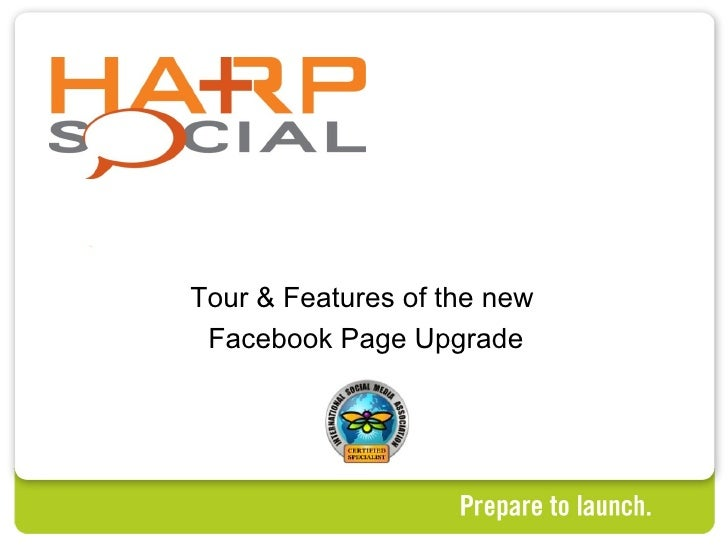 Tour & Features of the new  Facebook Page Upgrade