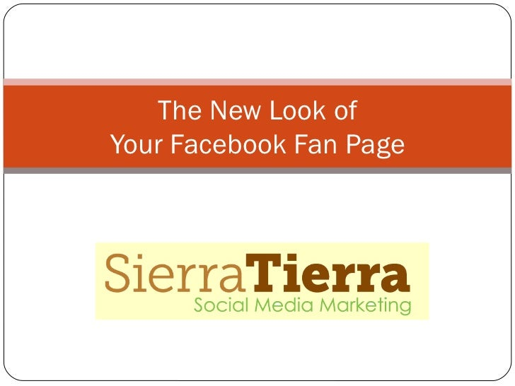 The New Look of Your Facebook Fan Page