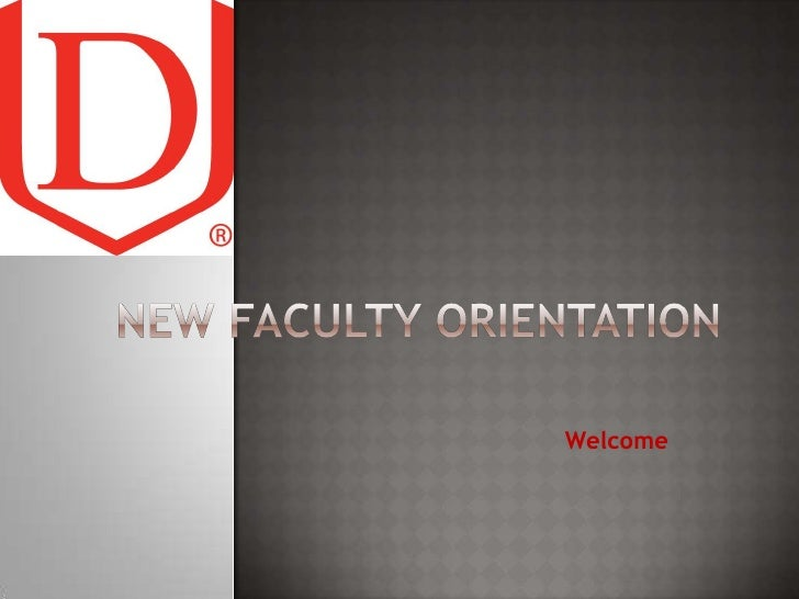 New Faculty Orientation<br />Welcome<br />