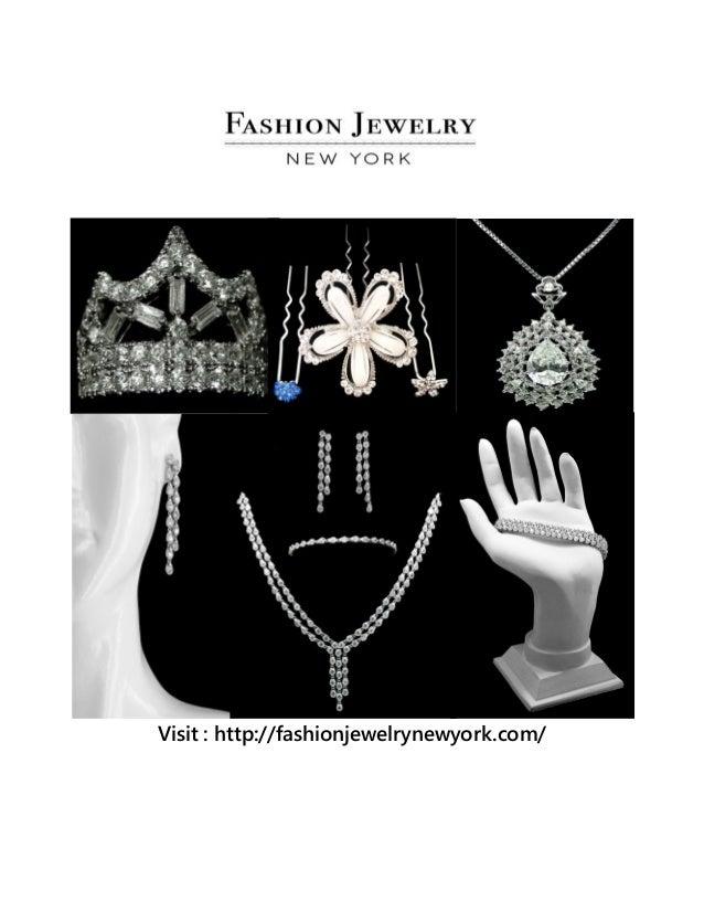 Visit : http://fashionjewelrynewyork.com/