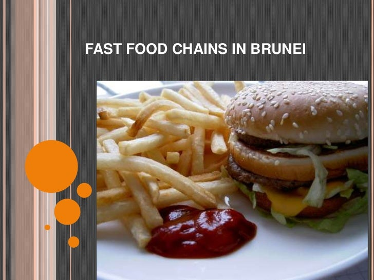 FAST FOOD CHAINS IN BRUNEI<br />
