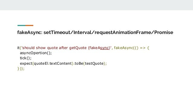 New feature of async fakeAsync test in angular