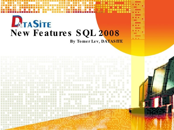 New Features Sql 2008