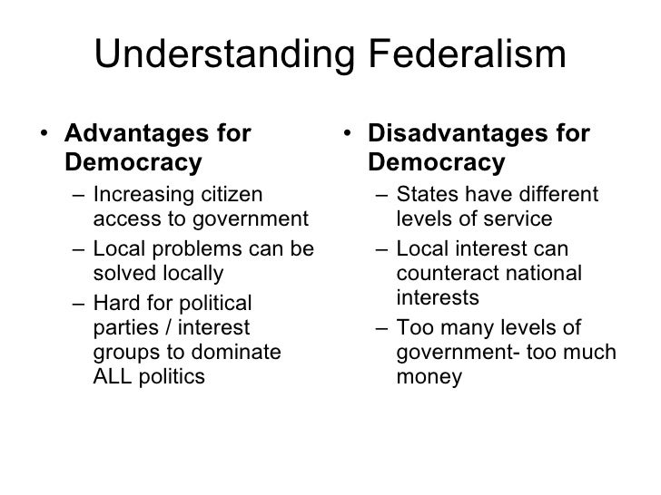 disadvantages of federalism for democracy