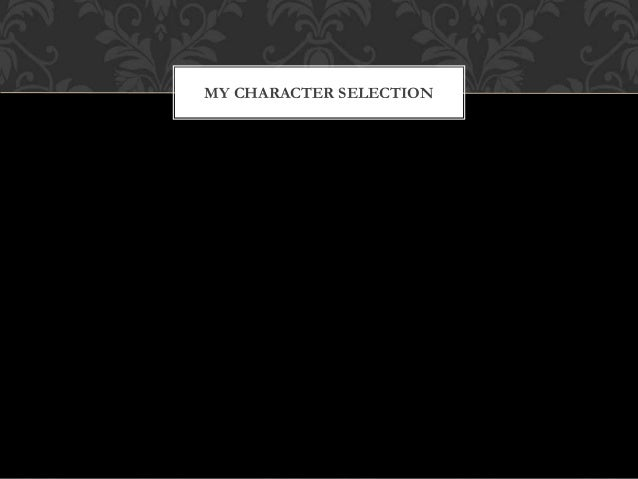 MY CHARACTER SELECTION
