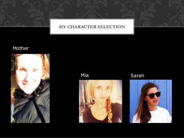 MY CHARACTER SELECTION Mia Sarah Mother