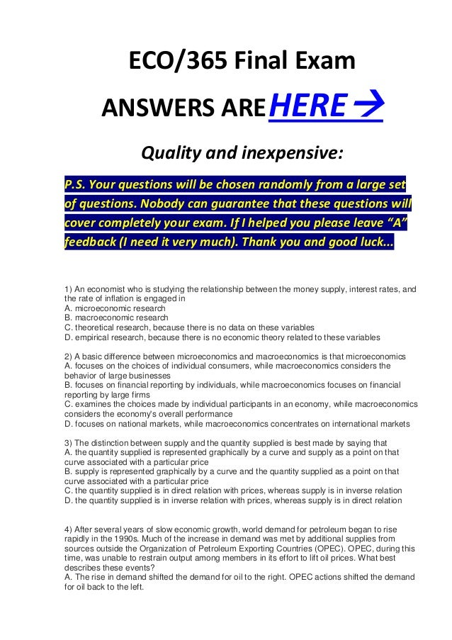 ECO/365 Final Exam          ANSWERS ARE HERE                      Quality and inexpensive:P.S. Your questions will be cho...